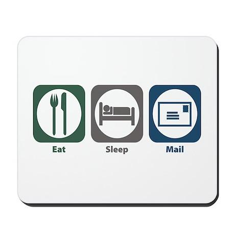 Eat Sleep Mail Mousepad