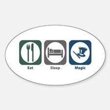 Eat Sleep Magic Oval Decal