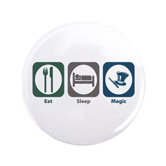 "Eat Sleep Magic 3.5"" Button (100 pack)"