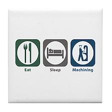 Eat Sleep Machining Tile Coaster