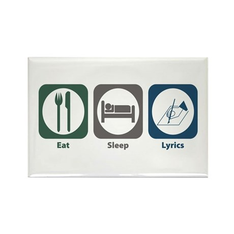 Eat Sleep Lyrics Rectangle Magnet (100 pack)