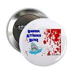 Shark Attacks Bite! Survivor? Button