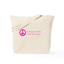 You May Say I'm a Dreamer Pink Peace Sign Tote Bag