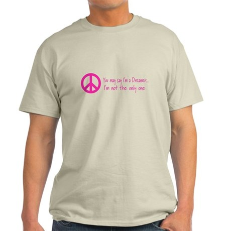 You May Say I'm a Dreamer Pink Peace Sign Light T-