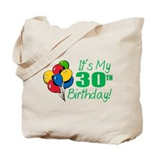 It's My 30th Birthday (Balloons) Tote Bag