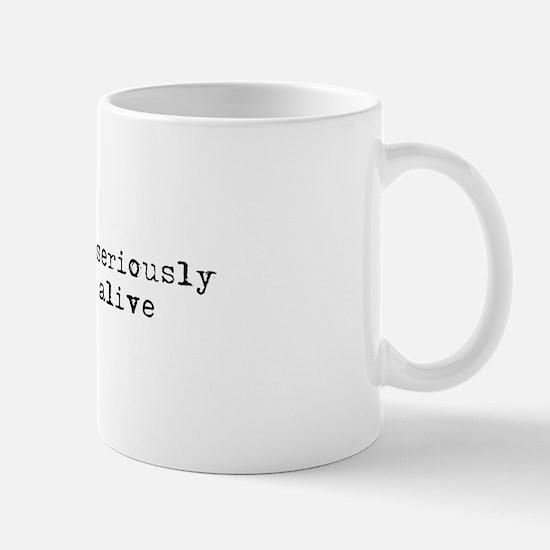 Don't take life seriously Mug