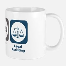 Eat Sleep Legal Assisting Mug