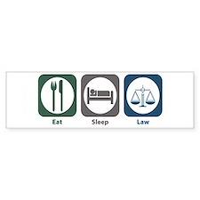 Eat Sleep Law Bumper Bumper Sticker