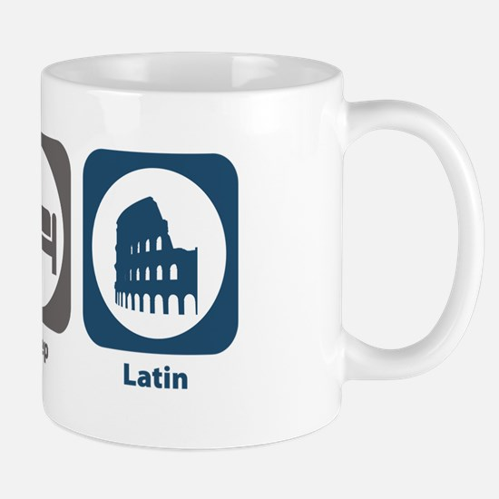 Eat Sleep Latin Mug