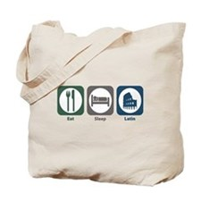 Eat Sleep Latin Tote Bag