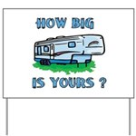 How big is yours? Yard Sign