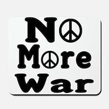 No More War Mousepad