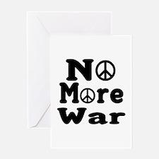 No More War Greeting Card