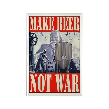 Make Beer Not War Rectangle Magnet