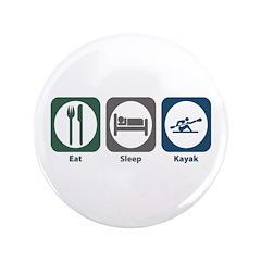 """Eat Sleep Kayak 3.5"""" Button"""