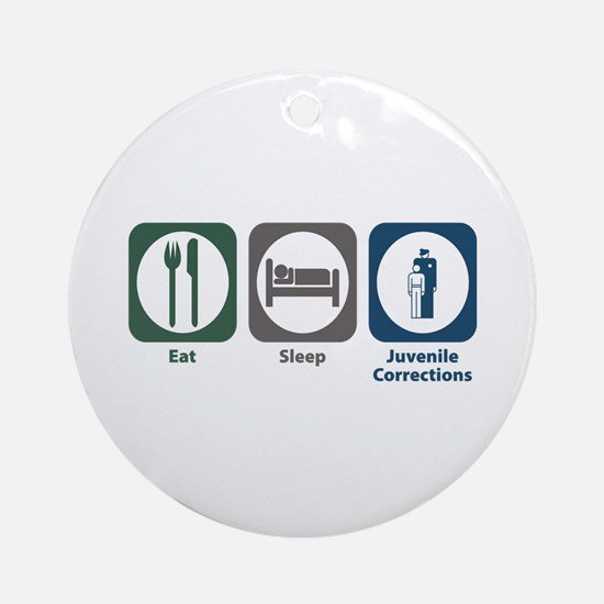 Eat Sleep Juvenile Corrections Ornament (Round)