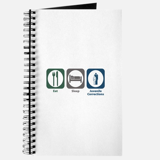 Eat Sleep Juvenile Corrections Journal