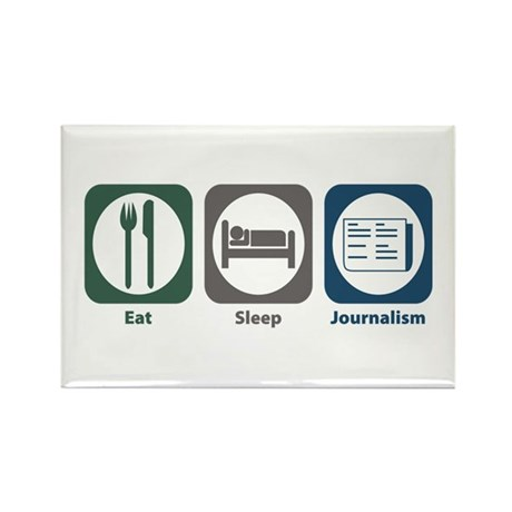 Eat Sleep Journalism Rectangle Magnet