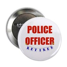 """Retired Police Officer 2.25"""" Button"""