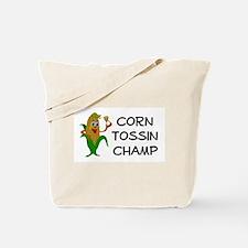 Corn Tossin Champ Tote Bag