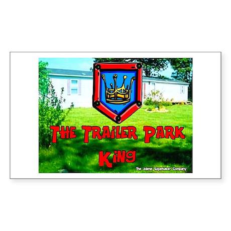 The Trailer Park King Rectangle Sticker