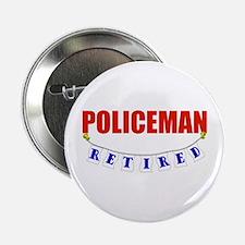"Retired Policeman 2.25"" Button"