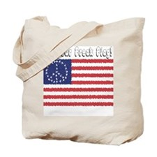 Fly Your Freak Flag Tote Bag