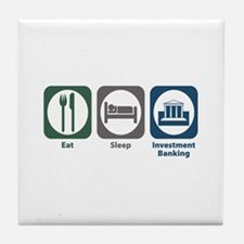 Eat Sleep Investment Banking Tile Coaster