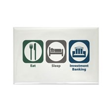 Eat Sleep Investment Banking Rectangle Magnet