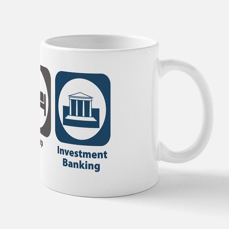 Eat Sleep Investment Banking Mug