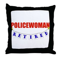 Retired Policewoman Throw Pillow