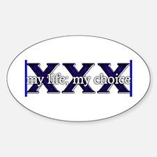 Straight Edge - my life; my choice Oval Decal