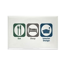 Eat Sleep Interior Design Rectangle Magnet (100 pa