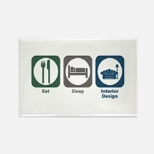Eat Sleep Interior Design Rectangle Magnet