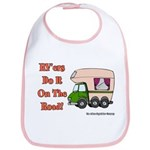 RV'ers Do It On The Road Bib
