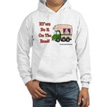 RV'ers Do It On The Road Hooded Sweatshirt