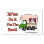 RV'ers Do It On The Road Rectangle Sticker