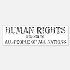 Human Rights Bumper Bumper Bumper Sticker