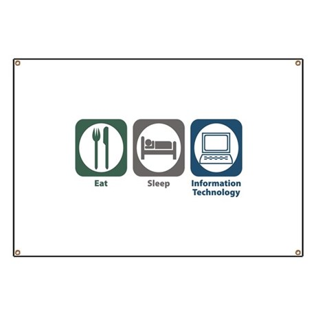 Eat Sleep Information Technology Banner
