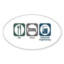 Eat Sleep Industrial Engineering Oval Decal