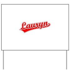 Retro Lauryn (Red) Yard Sign