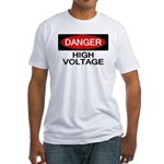 Danger! High Voltage Fitted T-Shirt