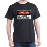 Danger! High Voltage Dark T-Shirt