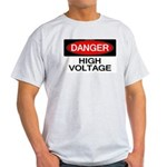 Danger! High Voltage Light T-Shirt