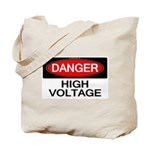 Danger! High Voltage Tote Bag