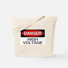 Danger! High Voltage Tote Bag