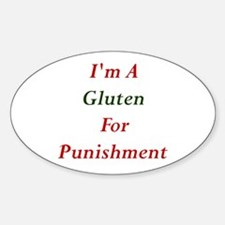 Gluten for Punisment Oval Decal