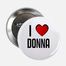 I LOVE DONNA Button