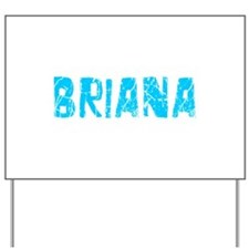 Briana Faded (Blue) Yard Sign