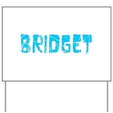 Bridget Faded (Blue) Yard Sign